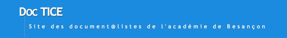 DocTICE – Site des document@listes de l'académie de Besançon