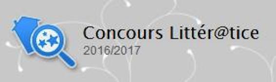 Concours Littér@tice 2016-2017