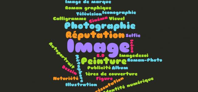 Littér@tice, nouveau thème : l'image