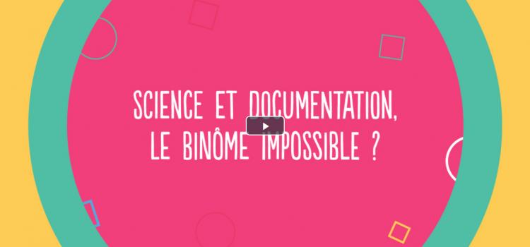 Science et documentation, le binôme impossible ?